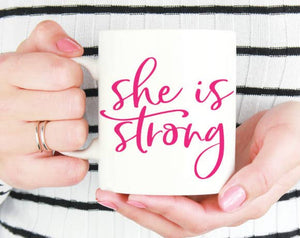 Quotable Life - She Is Strong Coffee Mug