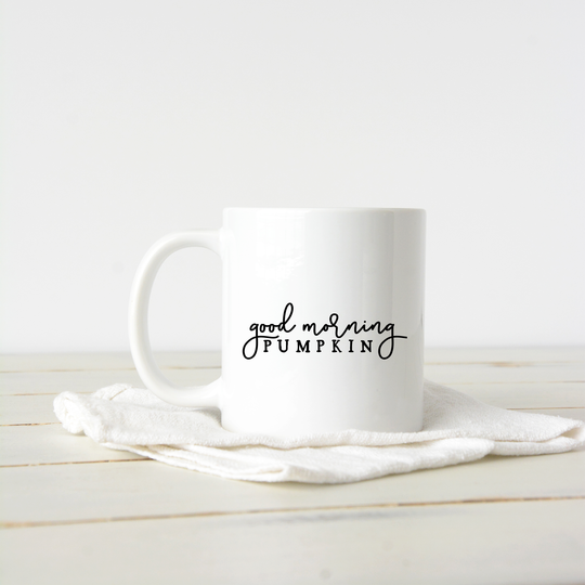 Good Morning Pumpkin Coffee Mug