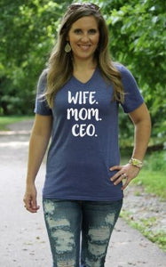 Wife Mom CEO T-shirt