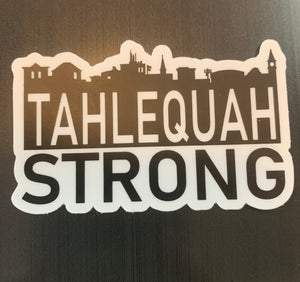 Tahlequah Strong Sticker