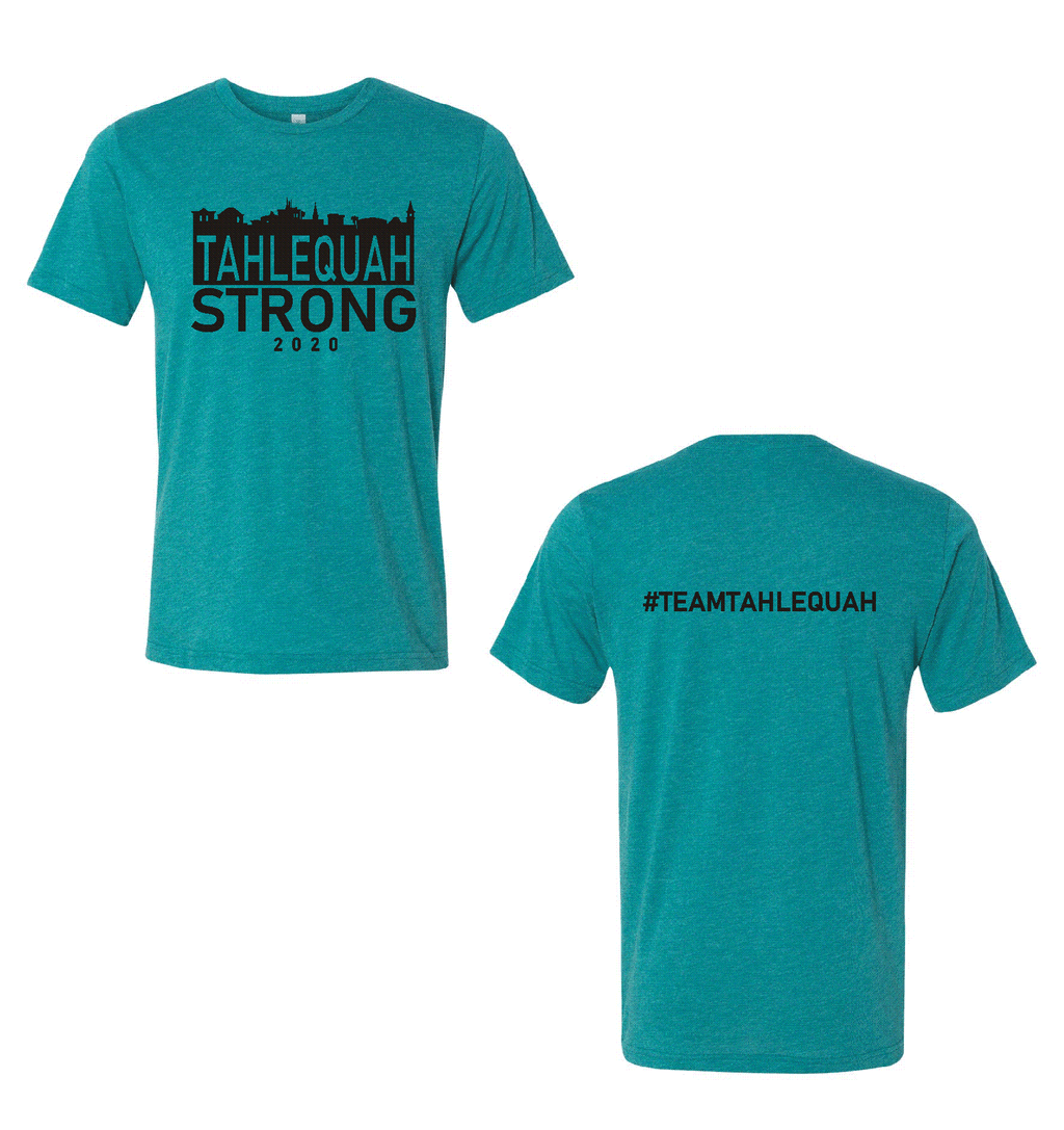 Tahlequah Strong TEAL TRIBLEND IN STOCK