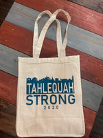 Shop Local-Shop Small-Shop Tahlequah and TAHLEQUAH STRONG Canvas Reusable Shopping Bag