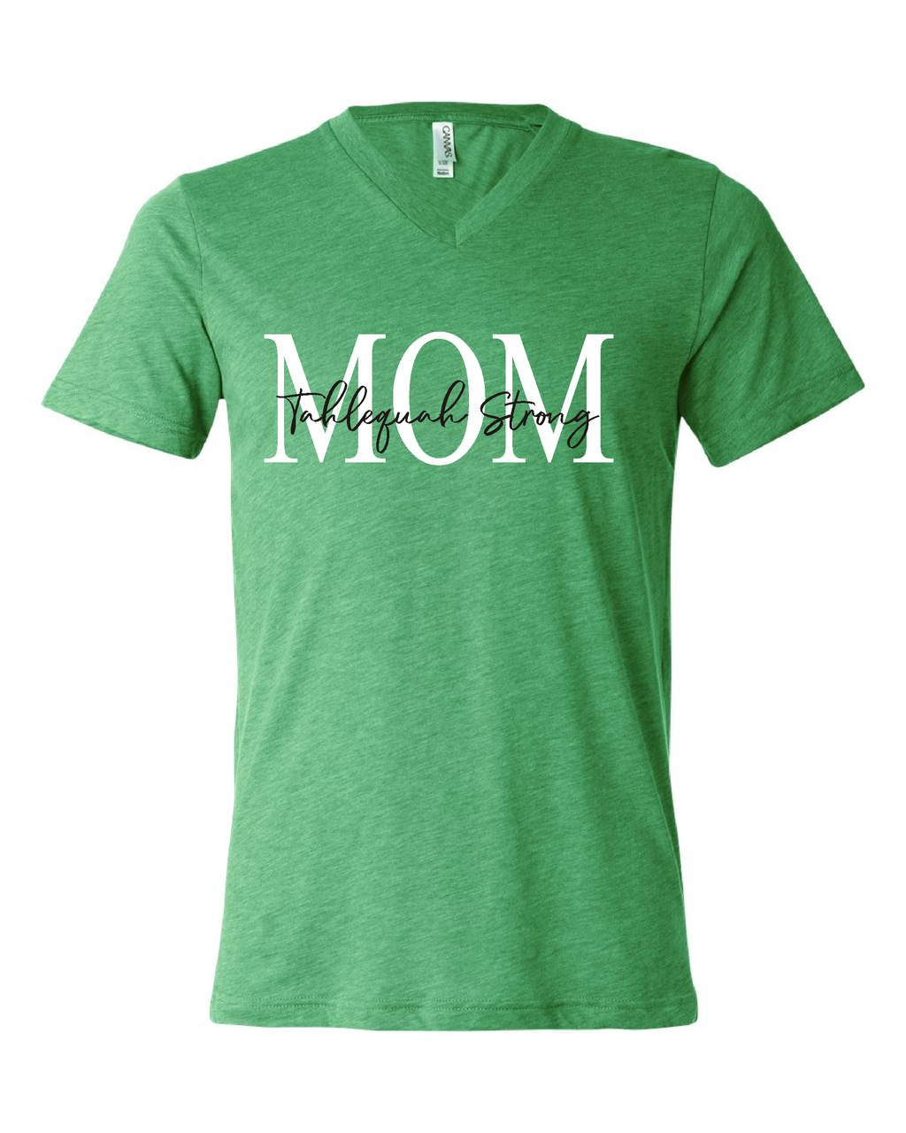 Tahlequah Strong MOM Green V-Neck