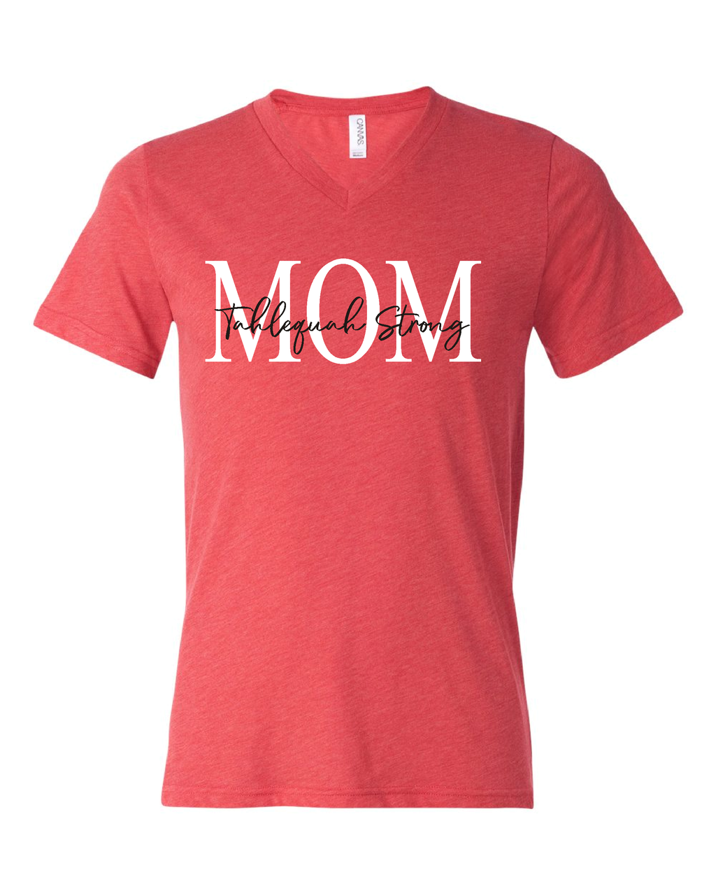 Tahlequah Strong MOM Red V-Neck
