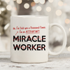 I'm An Accountant Not Miracle Worker 11oz 15oz Coffee Mug