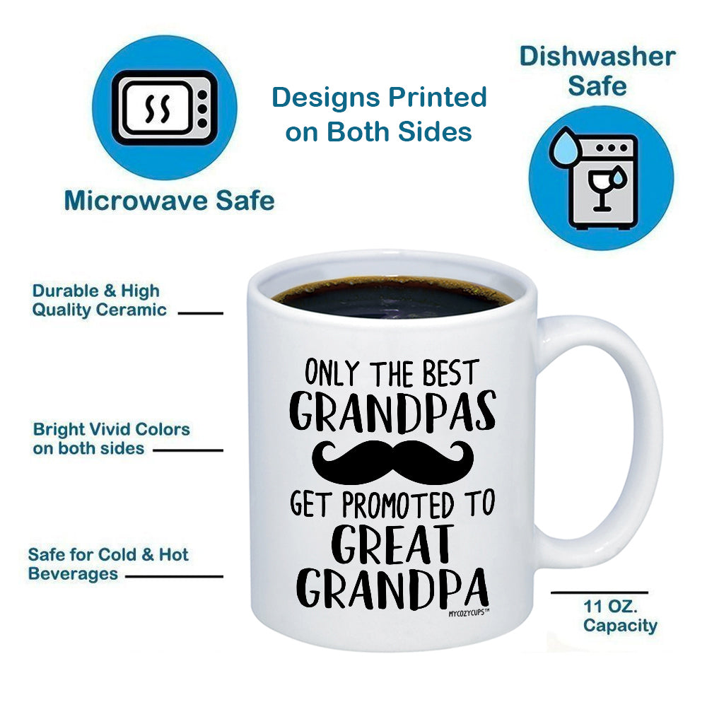544d6887f63 ... Only The Best Grandpas Get Promoted to Great Grandpa 11oz 15oz Coffee  Mug ...
