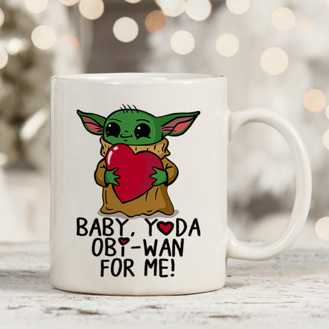 Baby, Yoda Obi-Wan For Me Coffee Mug 11oz/15oz