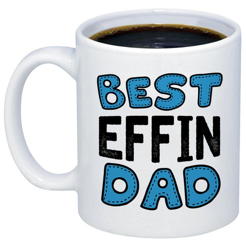 Image of Best Effin Dad 11oz 15oz Coffee Mug