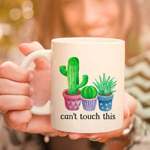 Can't Touch This 11oz 15oz Coffee Mug