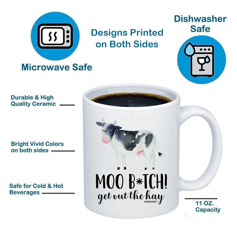Image of Moo B*tch Move Out The Hay 11oz 15oz Coffee Mug