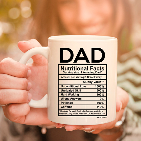 Image of Dad Nutritional Facts 11oz 15oz  Coffee Mug