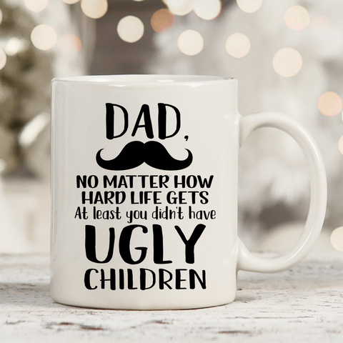 Dad, Ugly Children 11oz 15oz Coffee Mug