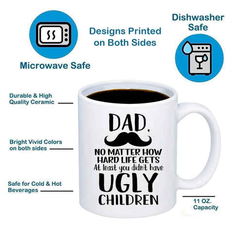 Image of Dad, Ugly Children 11oz 15oz Coffee Mug