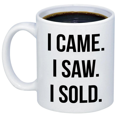 Image of I Came I Saw I Sold Realtor 11oz 15oz Coffee Mug