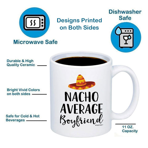 Image of Nacho Average Boyfriend 11oz 15oz Coffee Mug