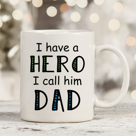 I Call Him Dad 11oz 15oz Coffee Mug
