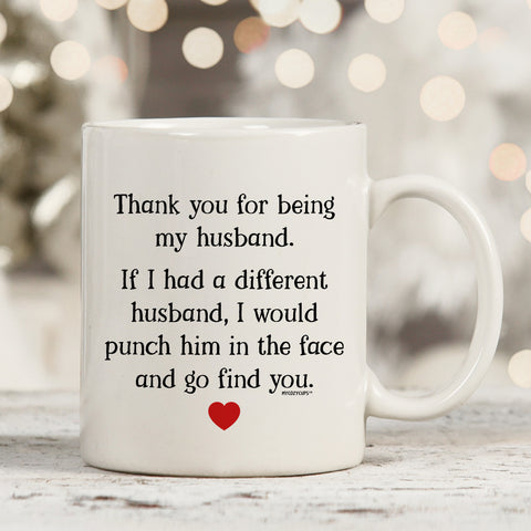Thank You For Being My Husband 11oz 15oz Coffee Mug