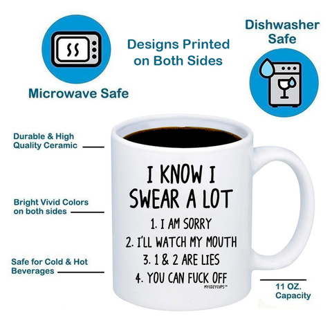 Image of I Know I Swear A Lot 11oz 15oz Coffee Mug