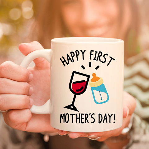 Image of Happy First Mother's Day 11oz 15oz Coffee Mug