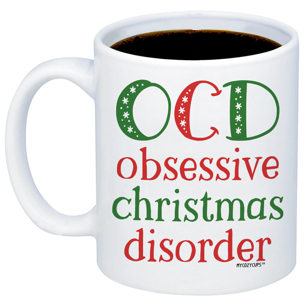 Funny Christmas Coffee Mugs - OCD Obsessive Christmas Disorder Cup ...