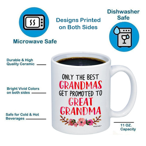 Image of Only The Best Grandmas Get Promoted to Great Grandma 11oz 15oz Coffee Mug