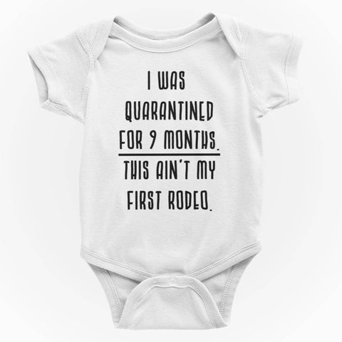 Image of I Was Quarantined For 9 Months Funny Baby One Piece Bodysuit