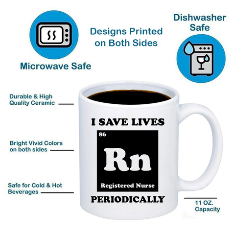 Registered Nurse RN I Save Lives 11oz 15oz Coffee Mug