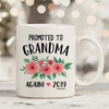 Promoted To Grandma Again 2019 11oz 15oz Coffee Mug