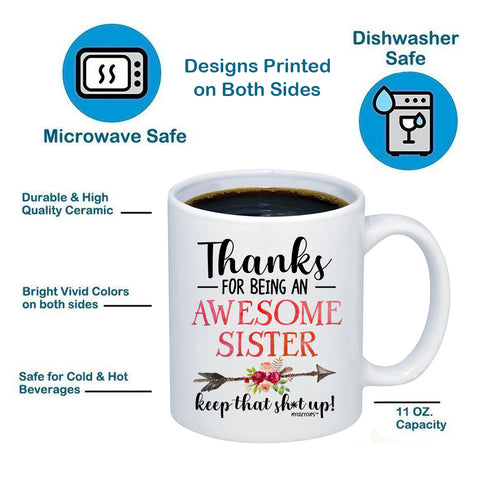 Image of Thanks For Being An Awesome Sister 11oz 15oz Coffee Mug