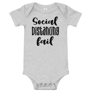 Social Distancing Fail Funny Baby One Piece Bodysuit