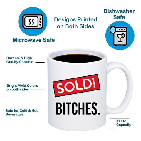 Image of Sold Bitches! Realtor 11oz 15oz Coffee Mug