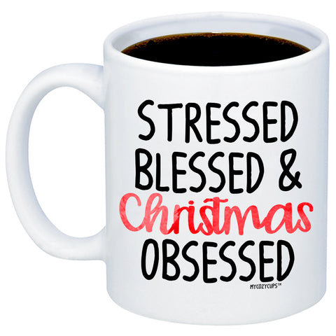 Stressed Blessed And Christmas Obsessed 11oz 15oz Coffee Mug