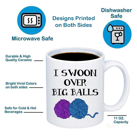 I Swoon Over Big Balls 11oz 15oz Coffee Mug