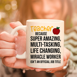 Teacher Miracle Worker 11oz 15oz Coffee Mug