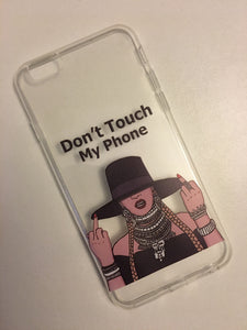 """Don't Touch My Phone"" Case"