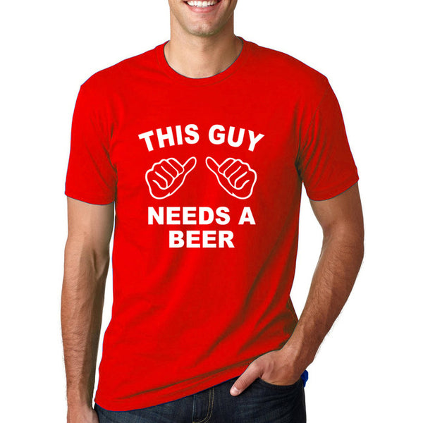 This Guy Needs a Beer Men's T-Shirt