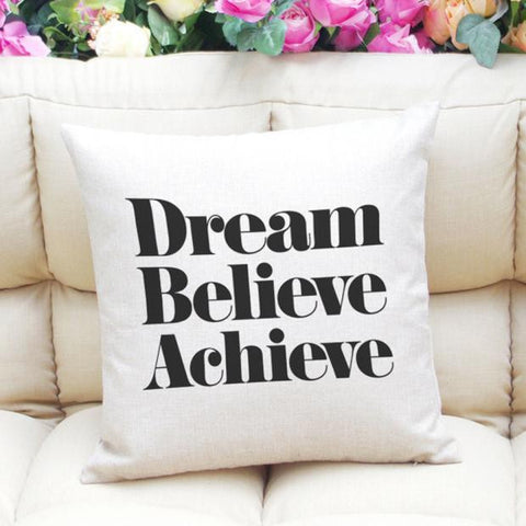 "Graphic Throw Pillow Cover ""Dream Believe Achieve"""