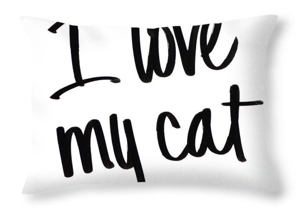 I Love My Cat Graphic Throw Pillow
