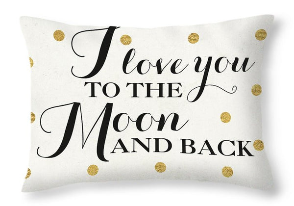 "Graphic Throw Pillow ""I love you to the Moon and Back"""