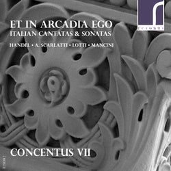CD: Concentus 7: Et in Arcadia ego