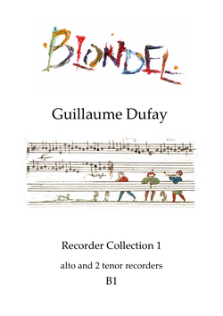 B1 Dufay Recorder Collection 1 for alto and 2 tenor recorders