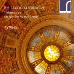CD: The Saxon Alternative: Syrinx Winds