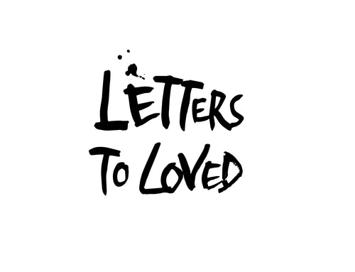 Letters To Loved