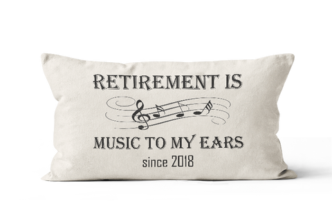 Music Teacher Gift Retirement Is Music To My Ears Pillow