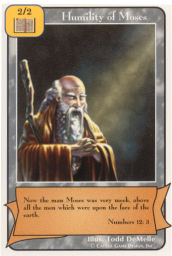 Humility of Moses (A Deck)