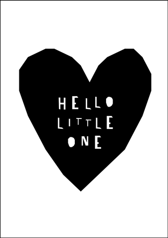 Hello Little One print- monochrome