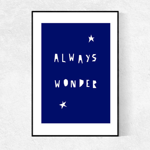 ALWAYS WONDER print- indigo blue