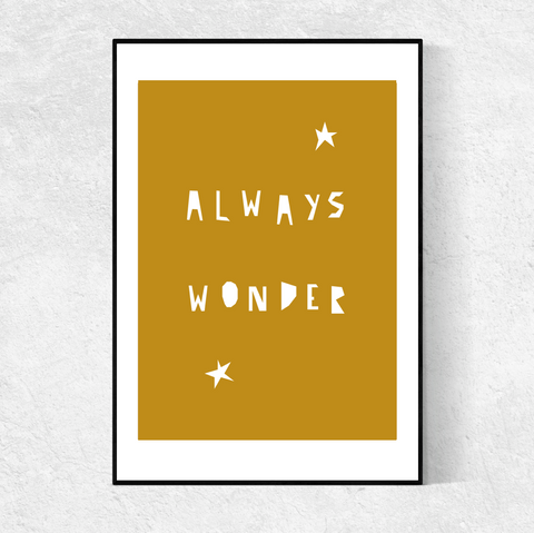 ALWAYS WONDER print- mustard