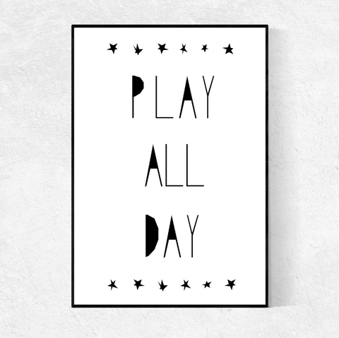 Play All Day print