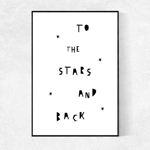 To The Stars And Back print